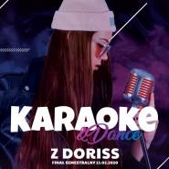 Karaoke&Dance z Doriss - FINAŁ MIESIĄCA LISTOPADA