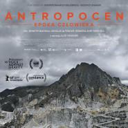Antropocen: Epoka człowieka | Siła Dokumentu w KinoPorcie