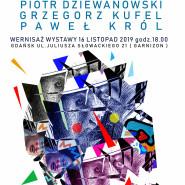 Wernisaż wystawy Rysunku i Malarstwa: Grzegorz Kufel, Piotr Dziewanowski, Paweł Król w GSA