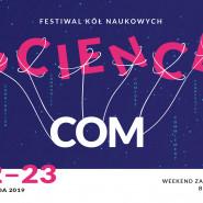 ScienceCom - Festiwal kół naukowych i środowisk akademickich