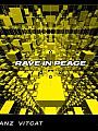 Rave in Peace - Introversion
