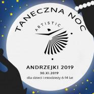 Taneczna noc w Artistic! - Andrzejkowe nocowanki dla dzieci 6-14 lat