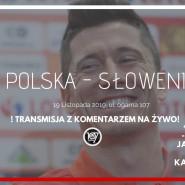 Polska - Słowenia / Z komentarzem komediowym w 107!