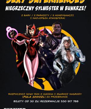 Sexy Superheroes czyli niegrzeczny Sylwester