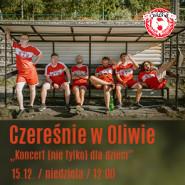 Czereśnie w Oliwie - Koncert (nie tylko) dla dzieci