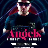 Angels Night Out  XXL Special  Mike G.