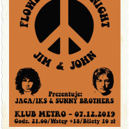 Flower Power Night - Jim & John: Jaca/Iks & Sunny Brothers