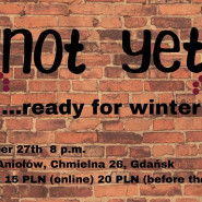 Not Yet... Ready For Winter - Impro