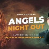 Angels Night Out Patrycja Brzezińska & Mike G. Happy Birthday