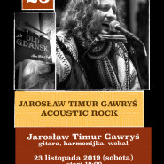 Jarosław TIMUR Gawryś - Acoustic Rock - Live Music - Concert - Old Gdansk