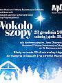 Koncert kolęd Rodziny Pospieszalskich Wokoło szopy