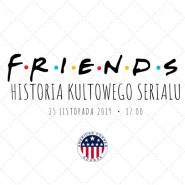 Friends 1994-2004 - historia kultowego serialu