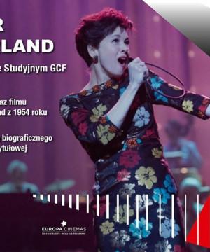 Sylwester z Judy Garland: Narodziny gwiazdy