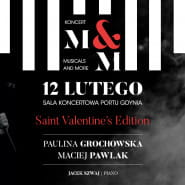 Musicals & More. Saint Valentine's Edition - Paulina Grochowska i Maciej Pawlak