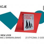 Polski New Look. Spotkanie z Barbarą Banaś | koLEKCJE