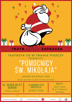 Pomocnicy Św. Mikołaja - spektakl dla najnajów