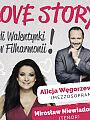 Love Story, czyli Walentynki w Filharmonii