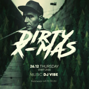 Dirty X-mas BPM | Vibe