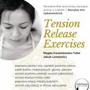 Redukcja napięć i stresu metodą TRE + misy i gongi tybetańskie