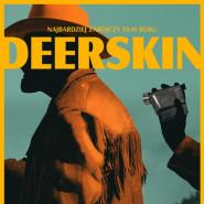 Filmówka poleca: Deerskin. Prelekcja - Projekcja - Dyskusja