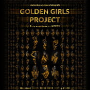 Wernisaż Golden Girls Project