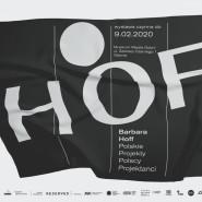 """Wystawa """"Barbara Hoff. PPPP"""""""