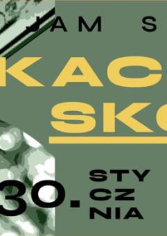 Kacper Skolik & goście