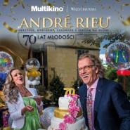 Andre Rieu, czyli 70 lat młodości