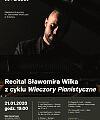 Wieczory Pianistyczne: Recital Sławomira Wilka