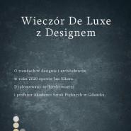 Wieczór De Luxe z Designem