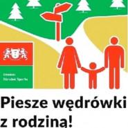 Piesza wędrówka z rodziną, edycja 4 / 2020