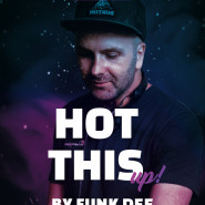 Hot this Up! - Funk Dee