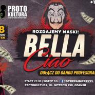 Bella Ciao - Licealny Melanż