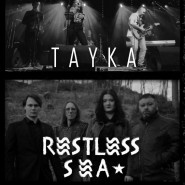 Restless Sea & TAYKA