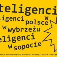 Wystawa towarzysząca Inteligentom