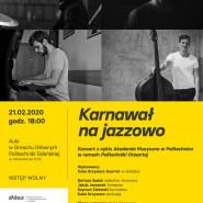 Akademia Muzyczna w Politechnice: Koncert Karnawał na jazzowo