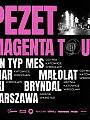 Pezet / Magenta Tour