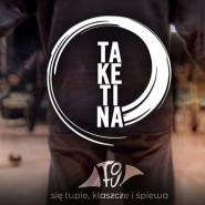 TaKeTiNa - warsztat pokazowy