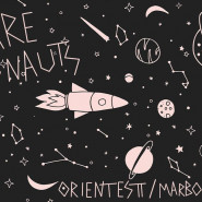 We are Astronauts / Marboc / Orienttest
