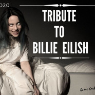 Tribute to Billie Eilish