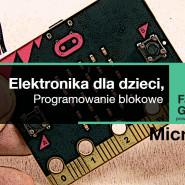 Micro:bit - Programowanie blokowe dla dzieci w wieku 10-12 lat