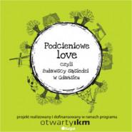 Podcieniowe-love. Żuławscy sąsiedzi w Gdańsku