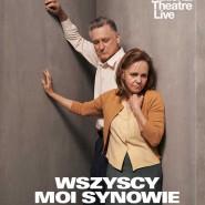 National Theatre Live: Wszyscy moi synowie