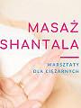 Masaż Shantala