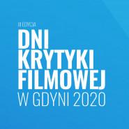 ODWOŁANE - Dni Krytyki Filmowej
