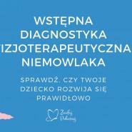 Wstępna diagnostyka fizjoterapeutyczna niemowlaków