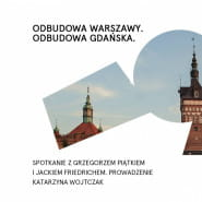 Odbudowa Warszawy. Odbudowa Gdańska