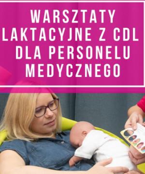 Warsztaty laktacyjne dla medyków z CDL