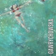 Anna Chryc-Gawrychowska. Wat(Air): Dwa bieguny