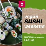 Vegan SUSHI weekend w Avocado SPOT
